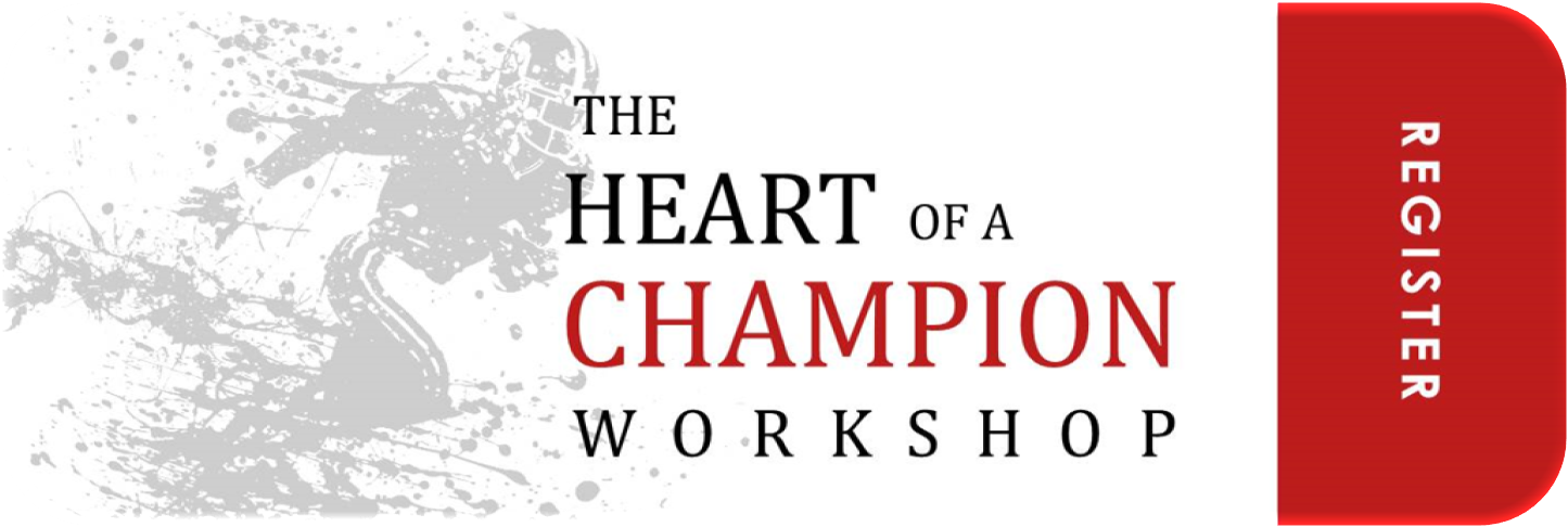 Heart of a Champion Workshop